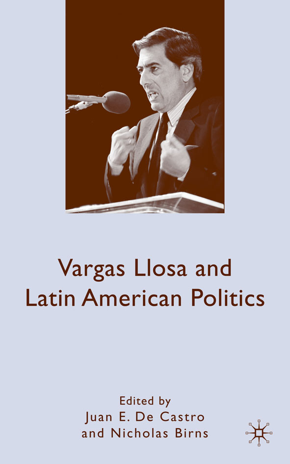 Vargas Llosa and Latin American Politics