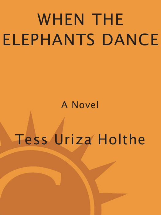 When the Elephants Dance By: Tess Uriza Holthe