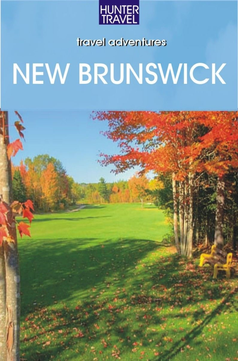 New Brunswick & Prince Edward Island Adventure Guide
