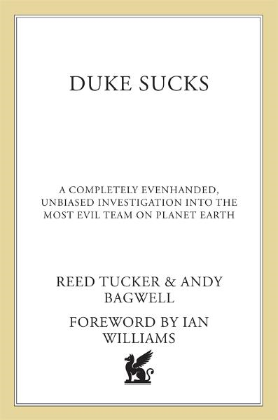 Duke Sucks By: Andy Bagwell,Reed Tucker