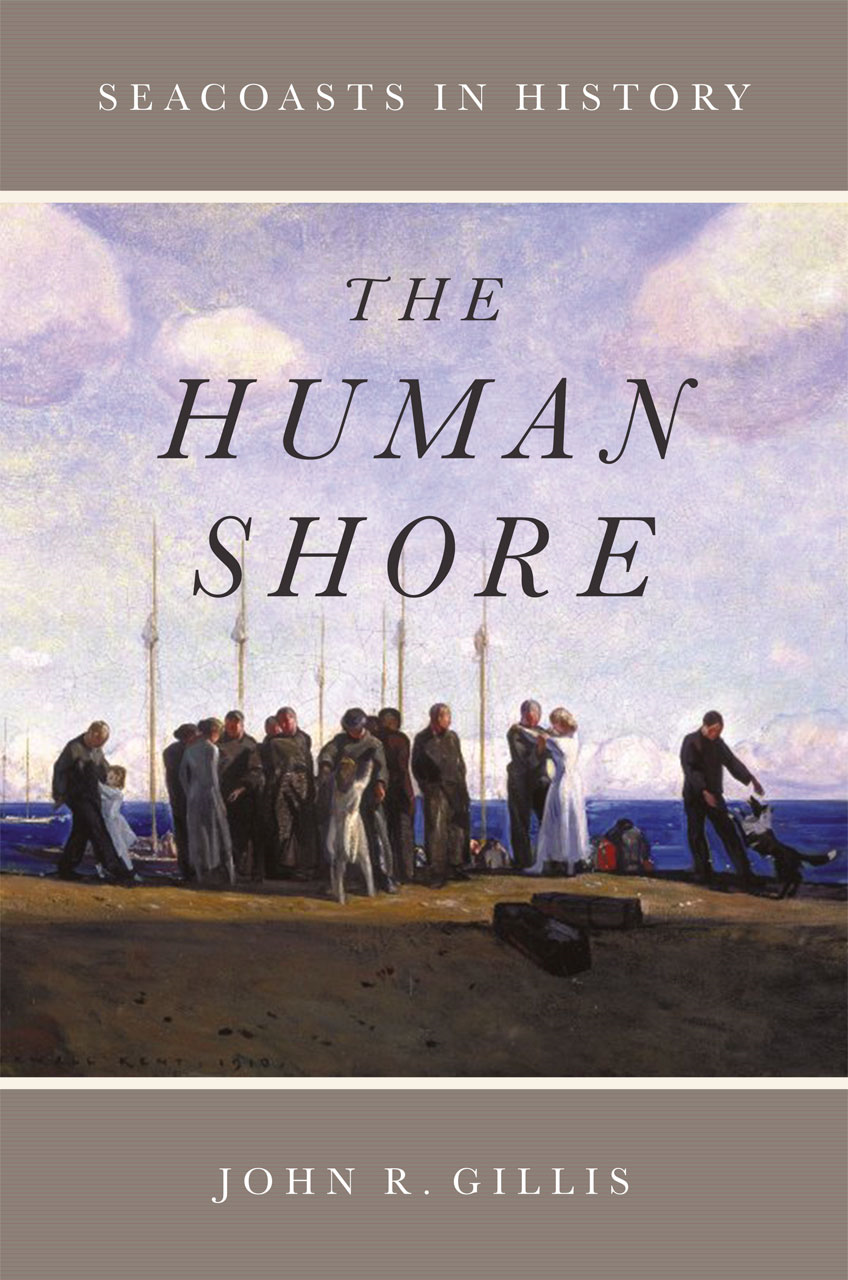 The Human Shore By: John R. Gillis
