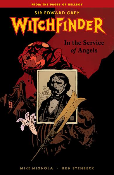 Witchfinder: In the Service of Angels By: Mike Mignola, John Arcudi, John Severin (Artist), Dave Stewart (colorist), Mike Mignola (cover artist)