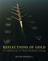 Reflections Of Gold: A Celebration Of New Zealand Rowing: