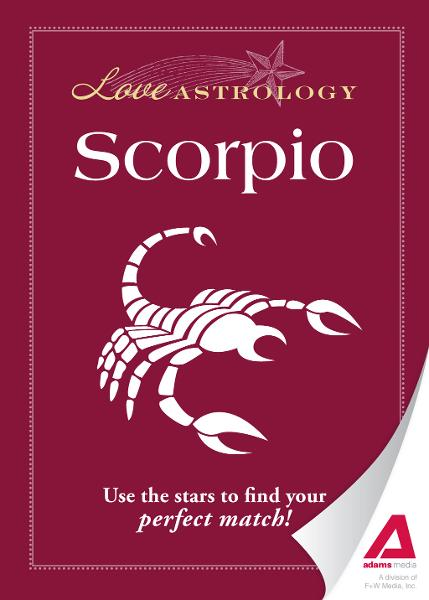 Love Astrology: Scorpio: Use the stars to find your perfect match!