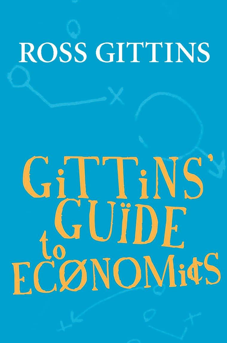 Gittins' Guide To Economics