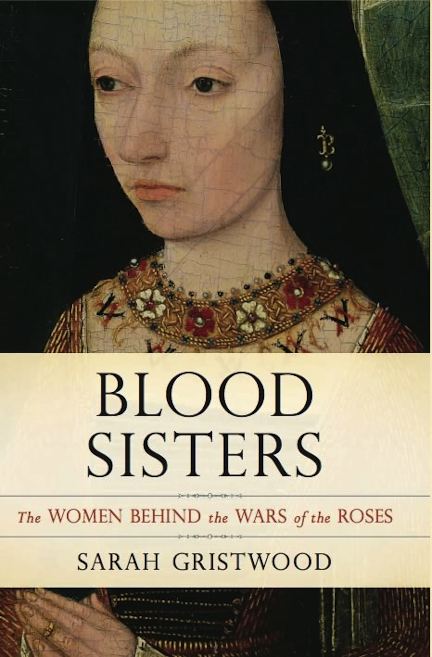 Blood Sisters By: Sarah Gristwood