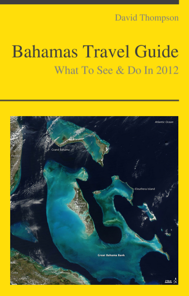 Bahamas Travel Guide - What To See & Do