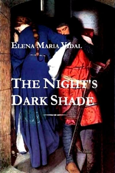 The Night's Dark Shade: A Novel of the Cathars