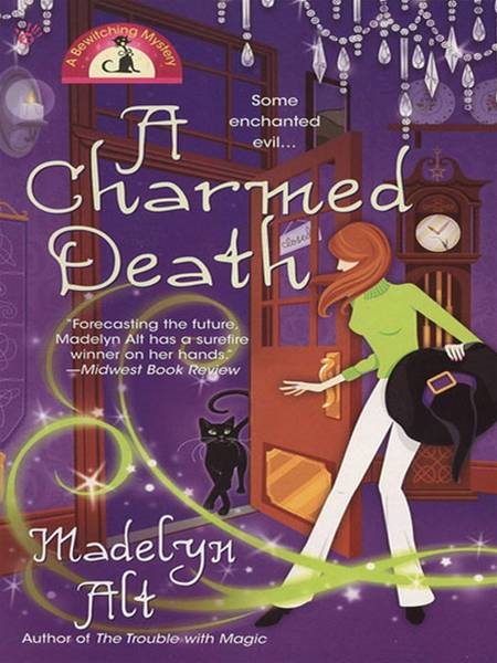 A Charmed Death By: Madelyn Alt