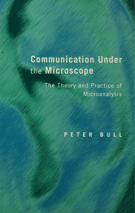 Communication Under the Microscope The Theory and Practice of Microanalysis