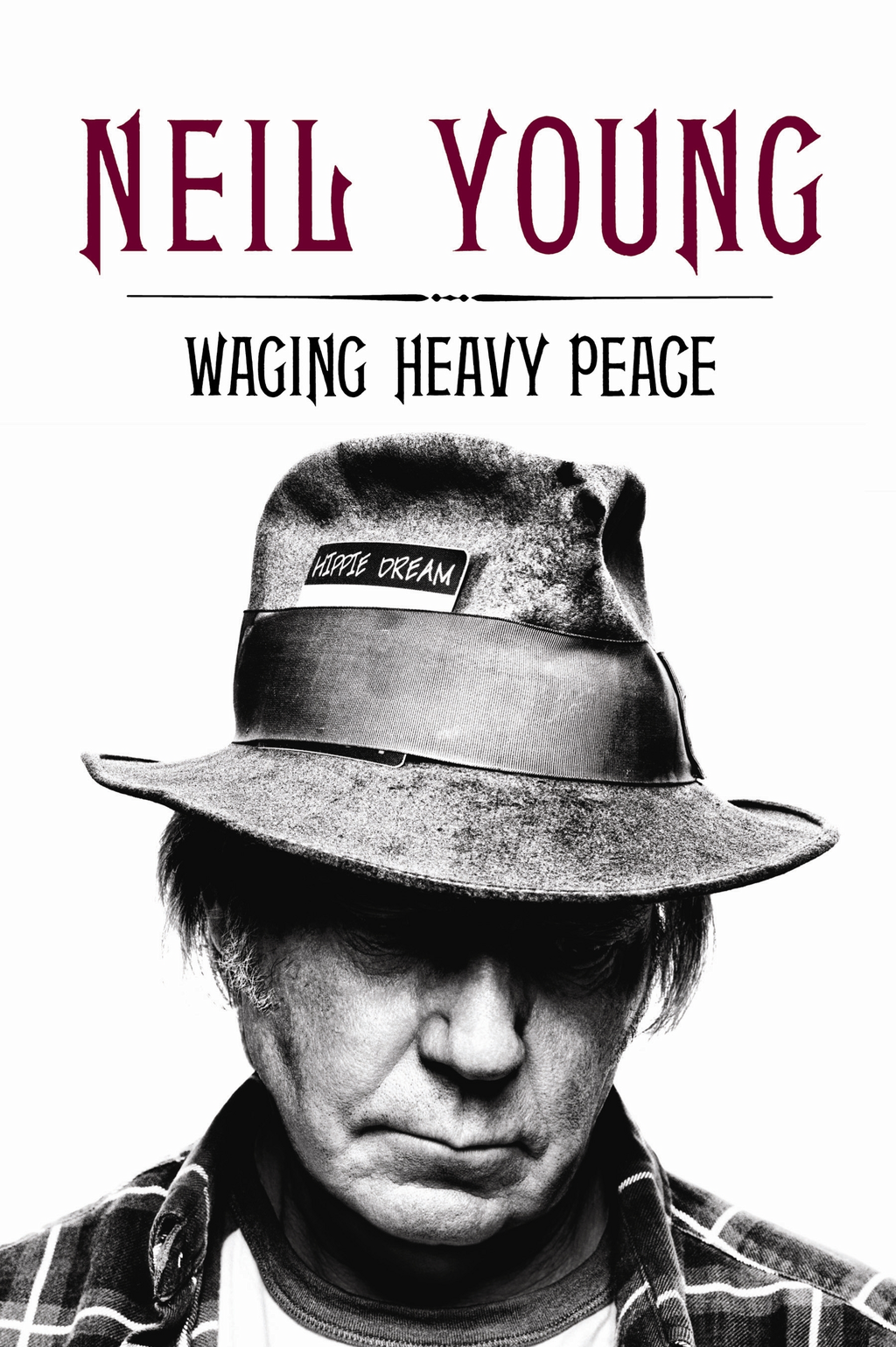 Waging Heavy Peace: A Hippie Dream A Hippie Dream