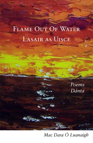 Flame out of Water: Lasair as Uisce - A fascinating bilingual volume of poems in Irish and English