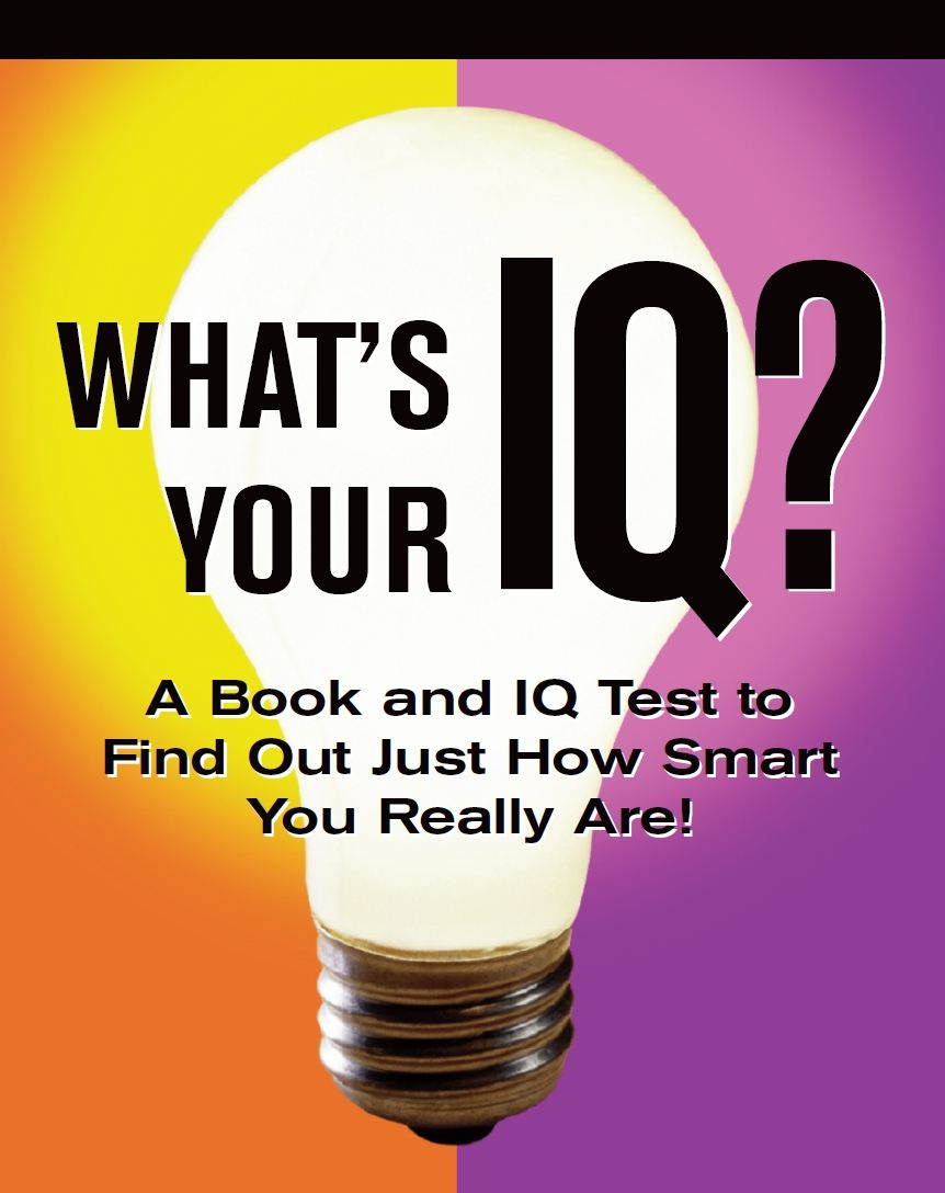 What's Your IQ? By: Janet Terban Morris