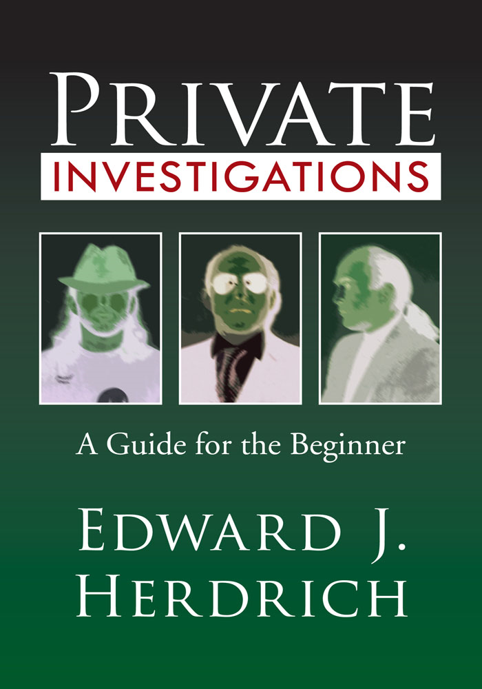Private Investigations By: Edward J. Herdrich