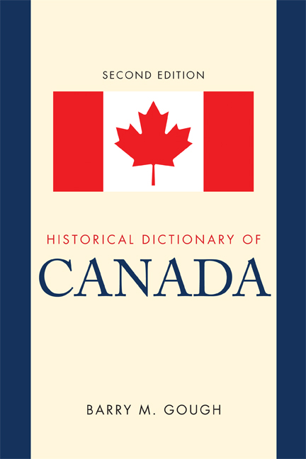 Historical Dictionary of Canada By: Barry M. Gough