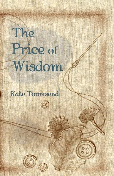 The Price of Wisdom