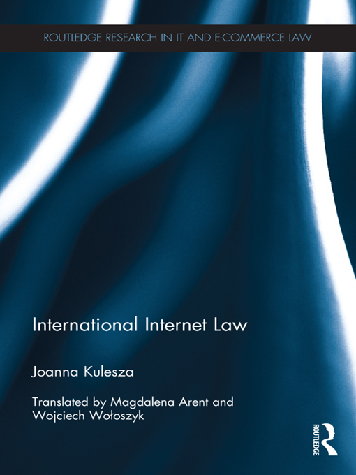 International Internet Law By: Joanna Kulesza
