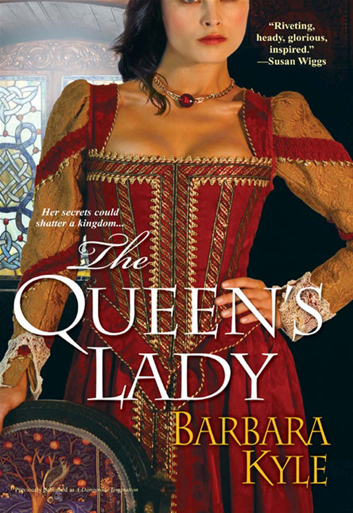 The Queen's Lady By: Barbara Kyle