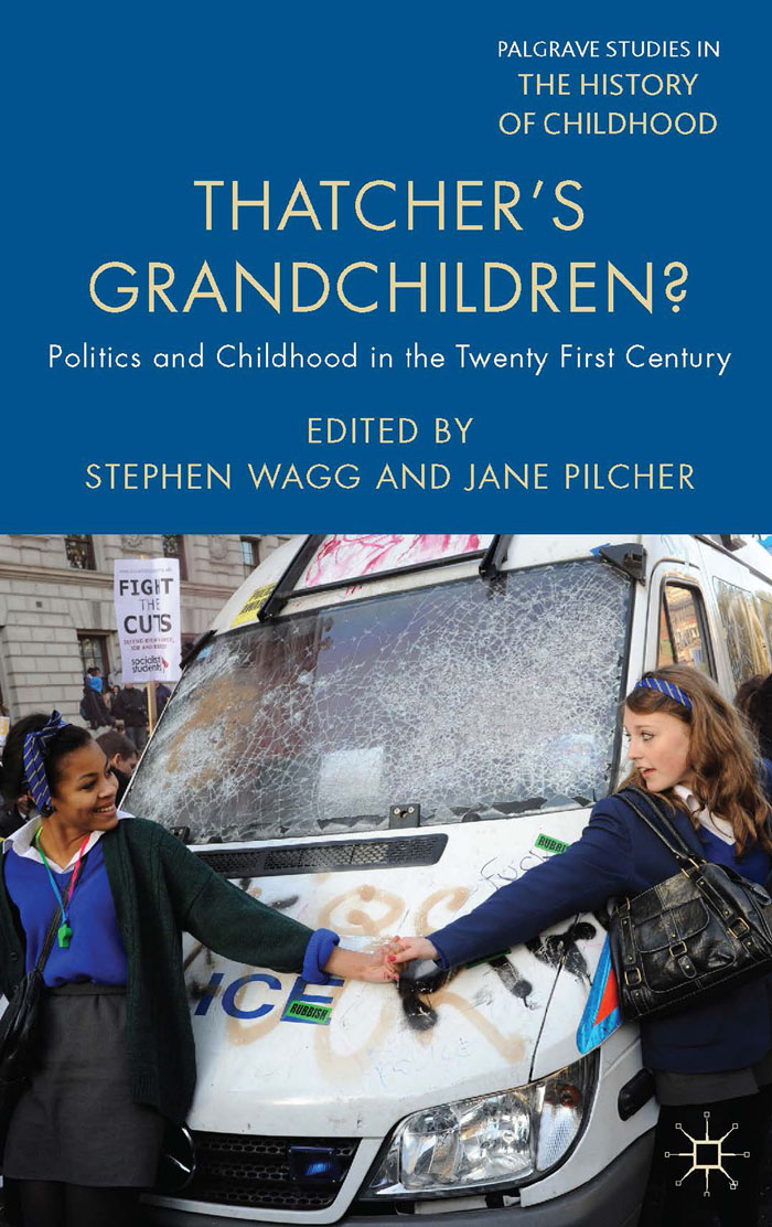 Thatcher's Grandchildren? Politics and Childhood in the Twenty-First Century
