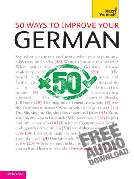50 ways to improve your German: Teach Yourself