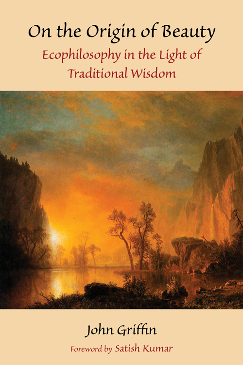 On the Origin of Beauty: Ecophilosophy in the Light of Traditional Wisdom