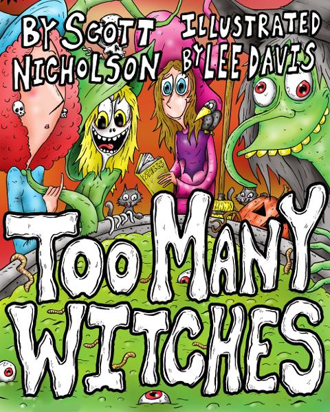 Too Many Witches By: Scott Nicholson