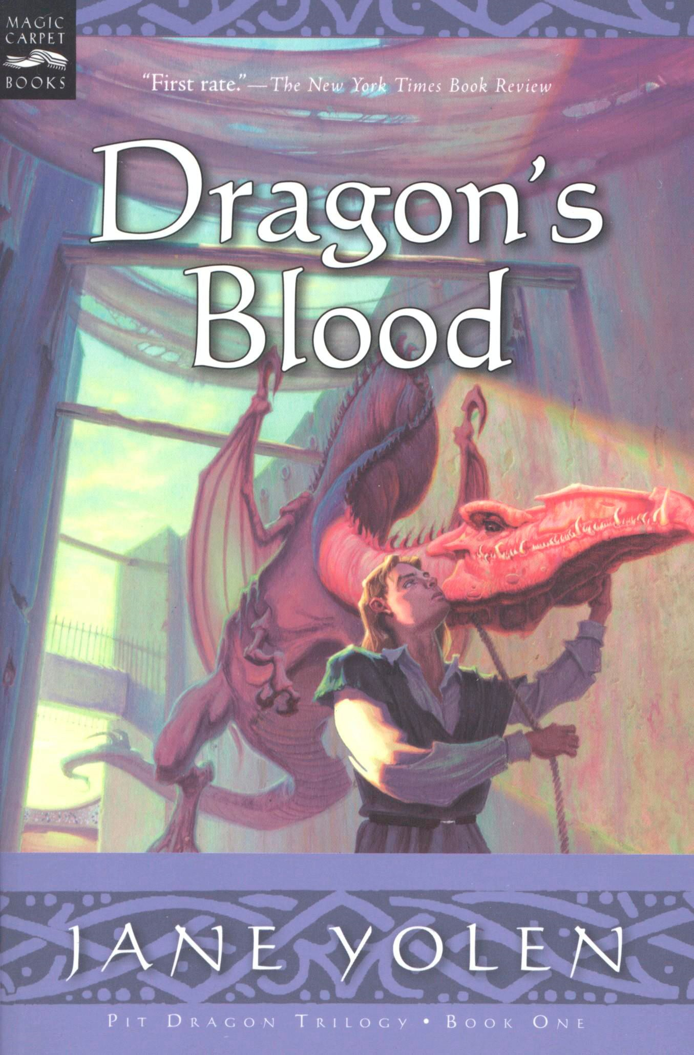 Dragon's Blood By: Jane Yolen
