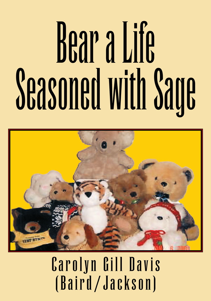 Bear A Life Seasoned With Sage