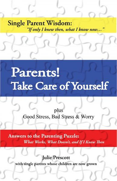 Parents! Take Care of Yourself