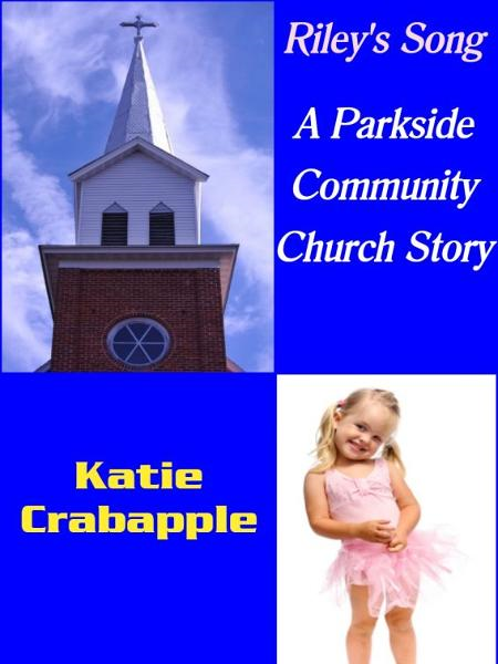 Riley's Song By: Katie Crabapple