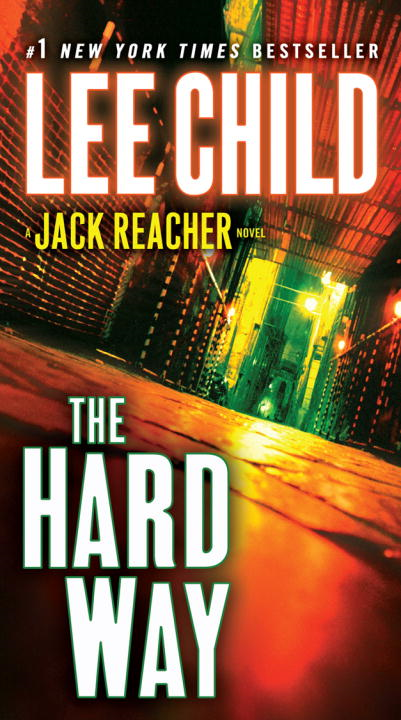 The Hard Way By: Lee Child