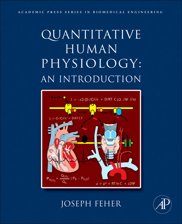 Quantitative Human Physiology By: Joseph J Feher