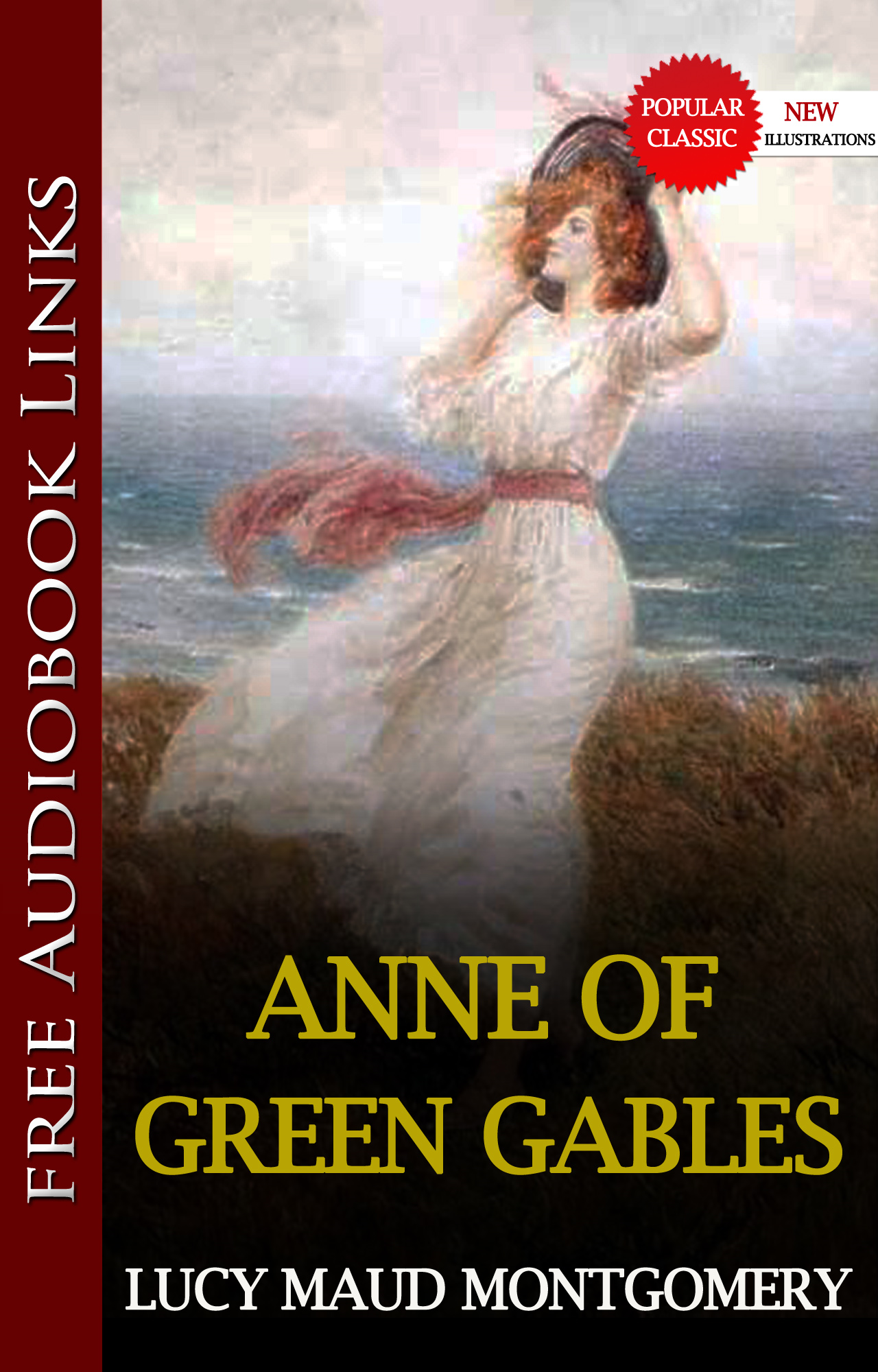 Lucy Maud Montgomery - ANNE OF GREEN GABLES  Popular Classic Literature
