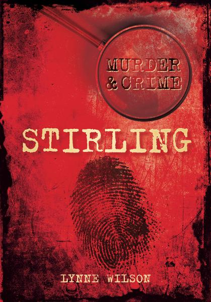 Murder & Crime: Stirling