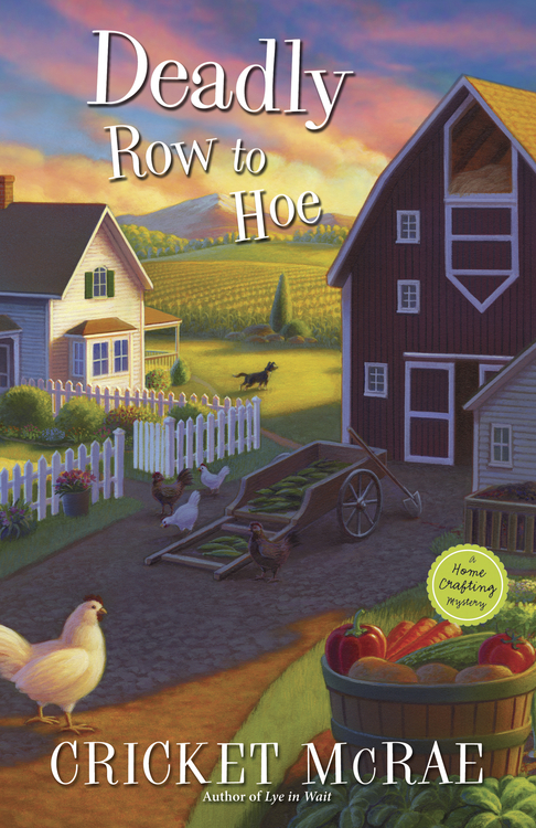 Deadly Row to Hoe By: Cricket McRae