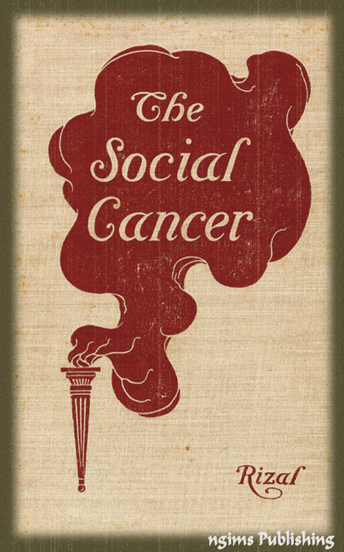 The Social Cancer or Noli Me Tangere (Illustrated + Audiobook Download Link + Active TOC)