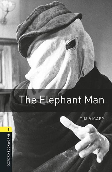 The Elephant Man By: Tim Vicary