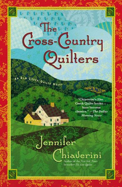 The Cross-Country Quilters By: Jennifer Chiaverini