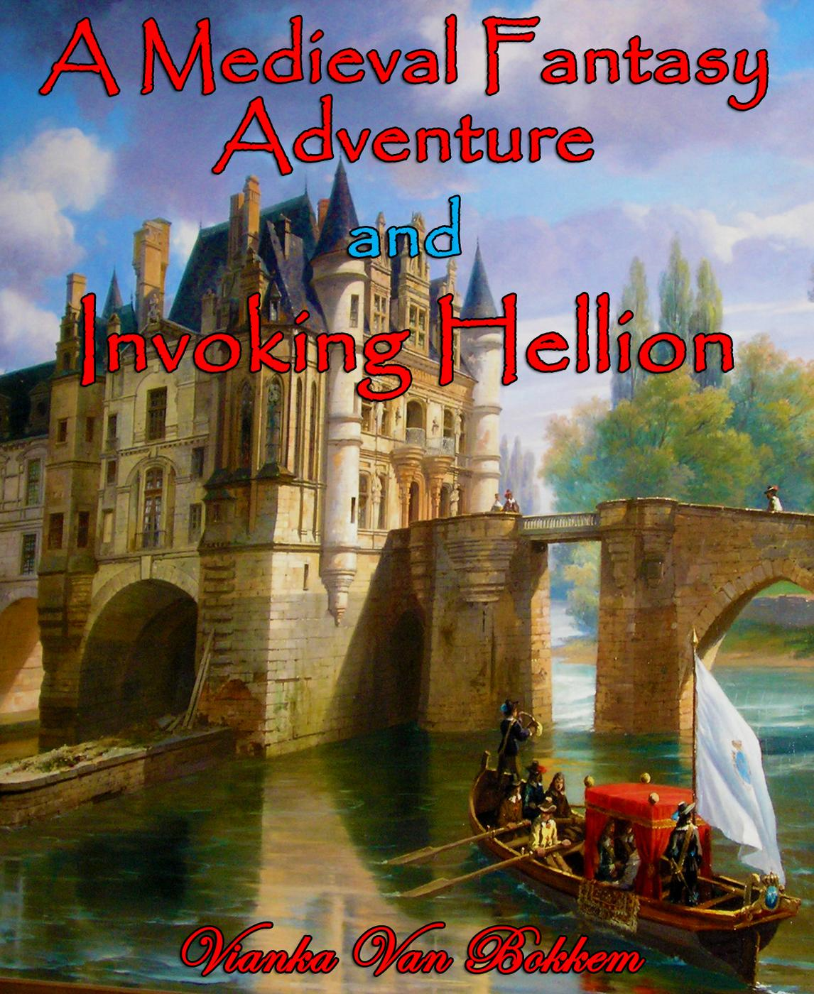 A Medieval Fantasy Adventure and Invoking Hellion