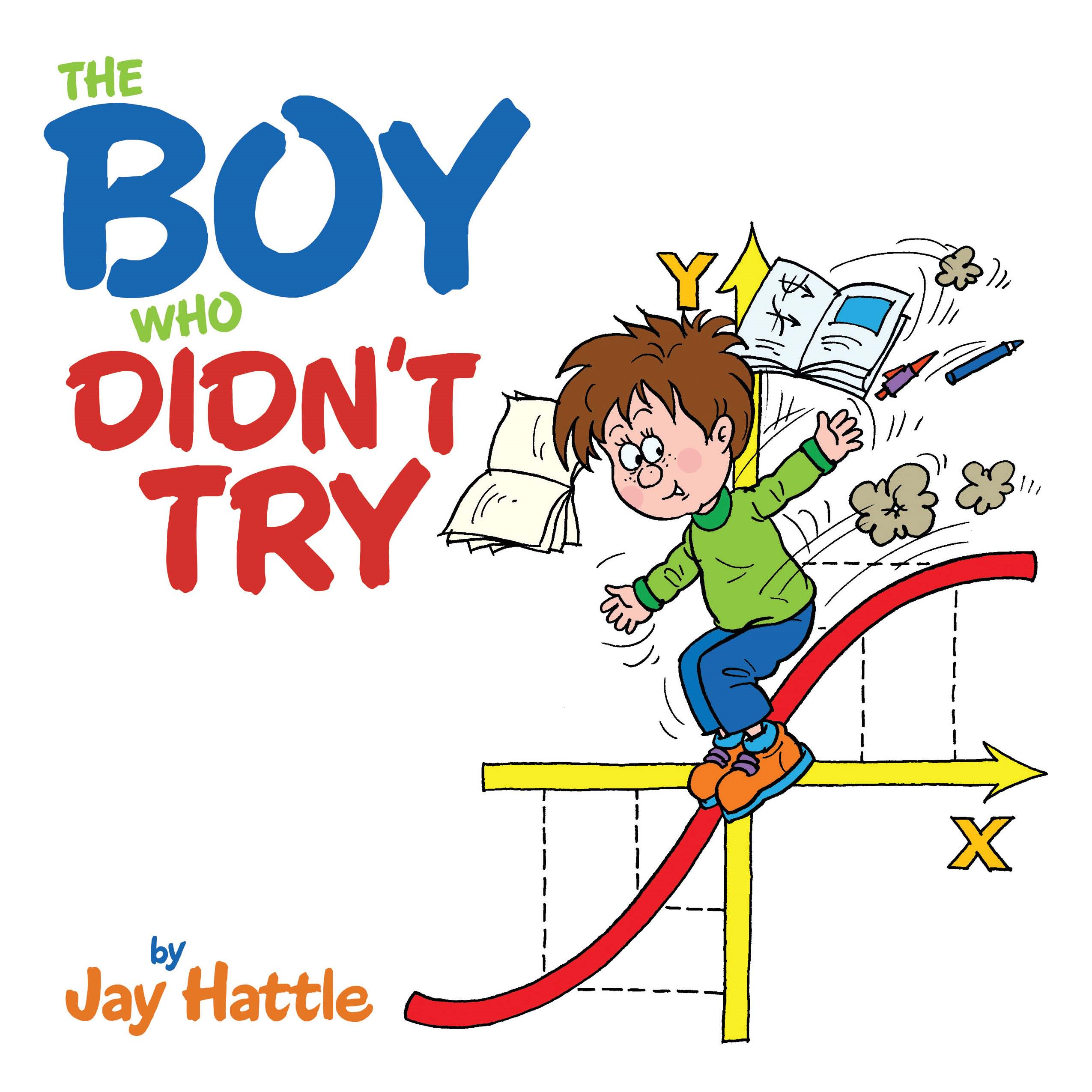 The Boy Who Didn't Try