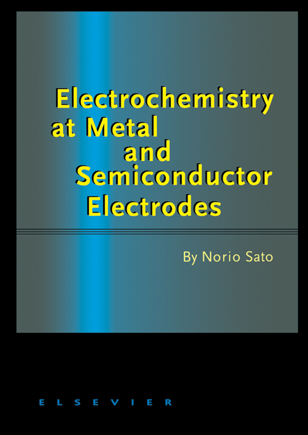 Electrochemistry at Metal and Semiconductor Electrodes
