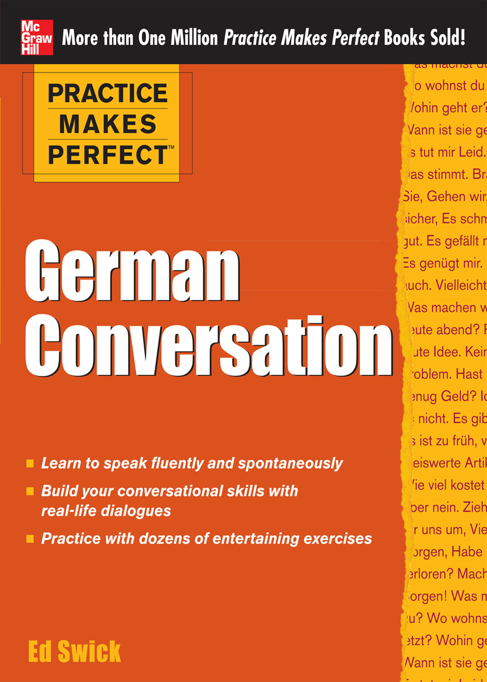 Practice Makes Perfect German Conversation By: Ed Swick