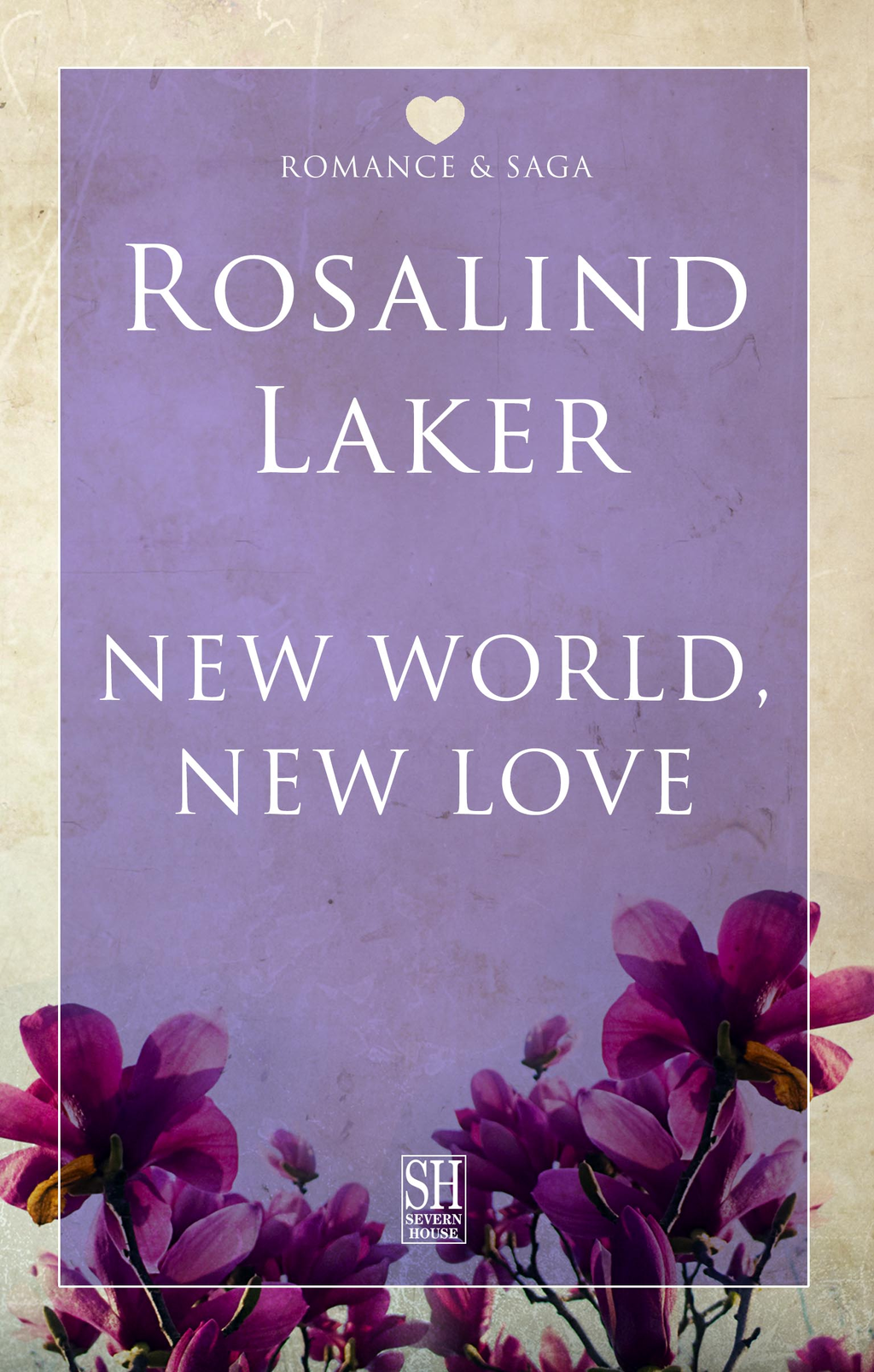 New World, New Love By: Rosalind Laker