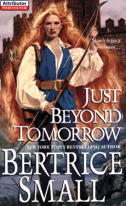 Just Beyond Tomorrow By: Bertrice Small