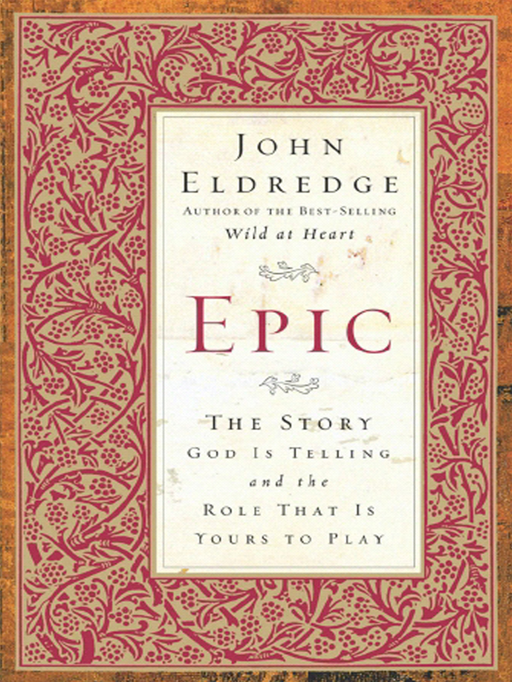 Epic By: John Eldredge