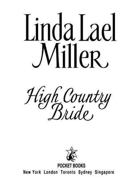 High Country Bride By: Linda Lael Miller
