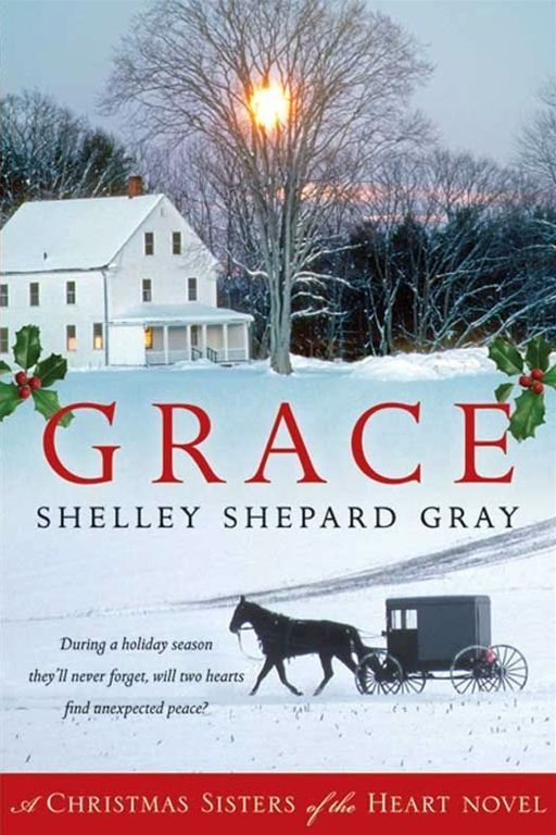 Grace By: Shelley Shepard Gray