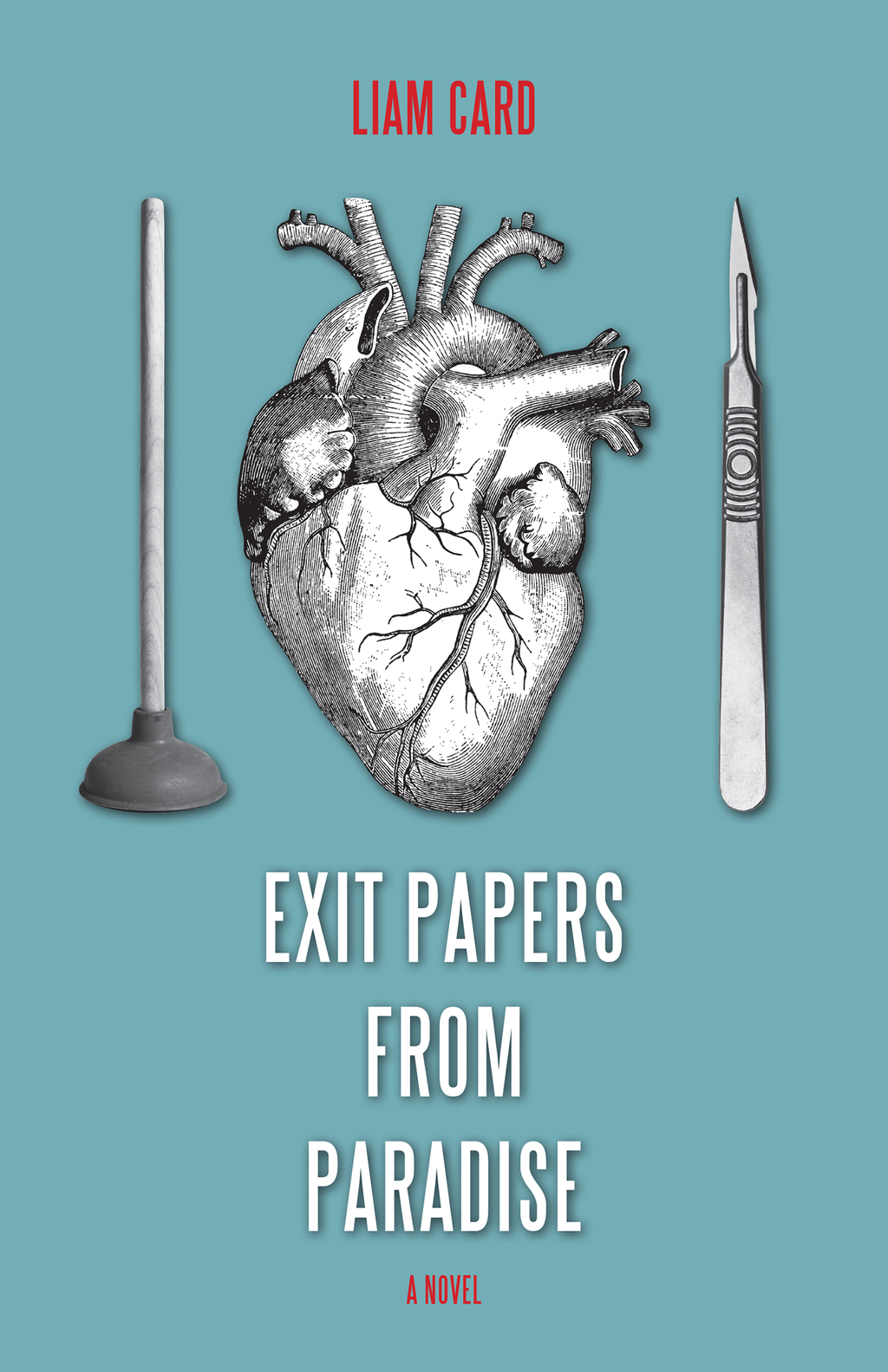 Exit Papers from Paradise By: Liam Card