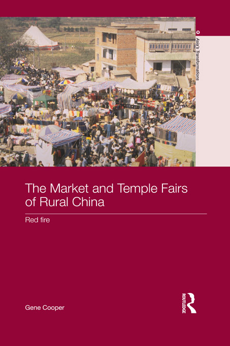 The Market and Temple Fairs of Rural China