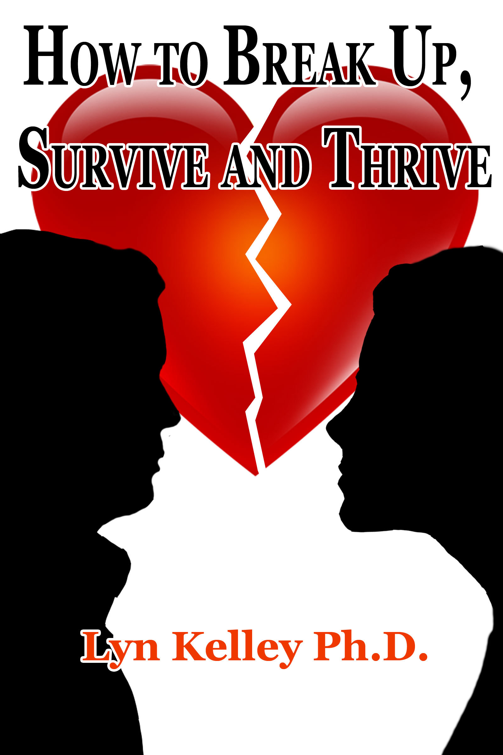 How to Break Up, Survive and Thrive